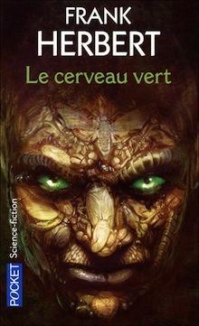 Le Cerveau Vert – Frank Herbert