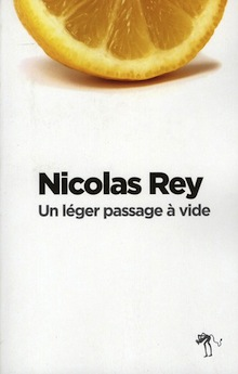 Un léger passage à vide – Nicolas Rey