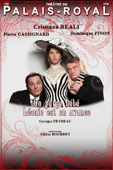 Feydeau au Théâtre du Palais Royal – On purge bébé / Léonie est en avance