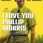 Des places pour I love you Philip Morris !