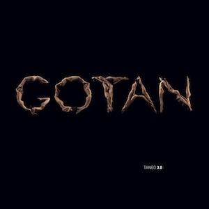 Gotan Project – Tango 3.0 / chronique, interview et concert pour vous !