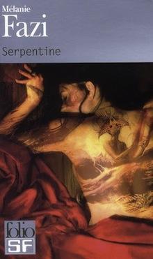 Serpentine – Mélanie Fazi