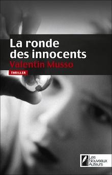 La ronde des innocents – Valentin Musso