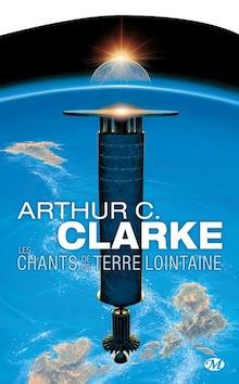 Les chants de la Terre lointaine – Arthur C. Clarke