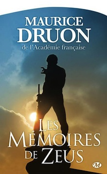 Les Mémoires de Zeus – Maurice Druon