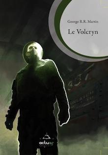 Le Volcryn – George R.R. Martin