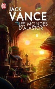 Les mondes d'Alastor – Jack Vance