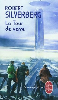 La tour de verre robert silverberg le blog de viinz - Tour de verre marseille ...