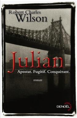 Julian – Robert Charles Wilson