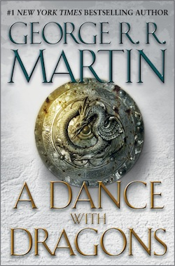 A Dance With Dragons – George R.R. Martin