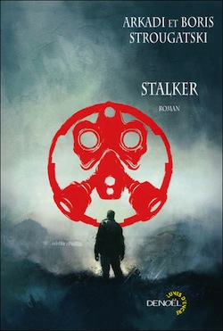 Stalker – Arkadi & Boris Strougatski