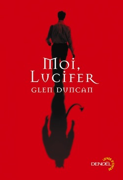 Moi, Lucifer – Glen Duncan