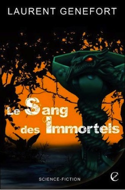 Le Sang des Immortels – Laurent Genefort