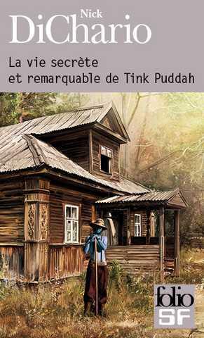 La vie secrète et remarquable de Tink Puddah – Nick DiChario