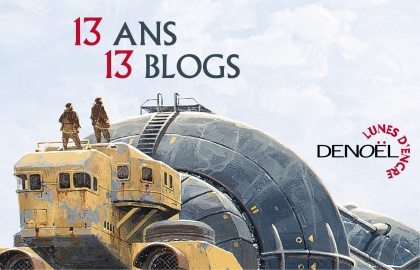 13 ans de Denoël Lunes d'Encre – 13 blogs