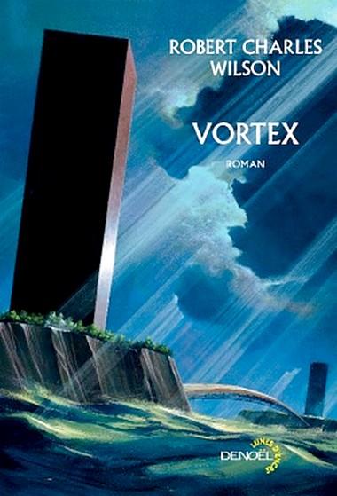 Vortex – Robert Charles Wilson