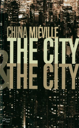The City & The City – China Miéville